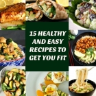 New Year, New Start! 15 Healthy and Easy Recipes To Get You Fit