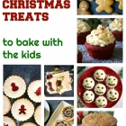 Easy Christmas Treats to Bake with the Kids
