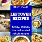 Best Leftover Recipes