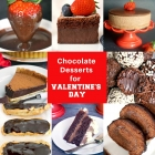 Luscious Chocolate Desserts for Valentine's Day
