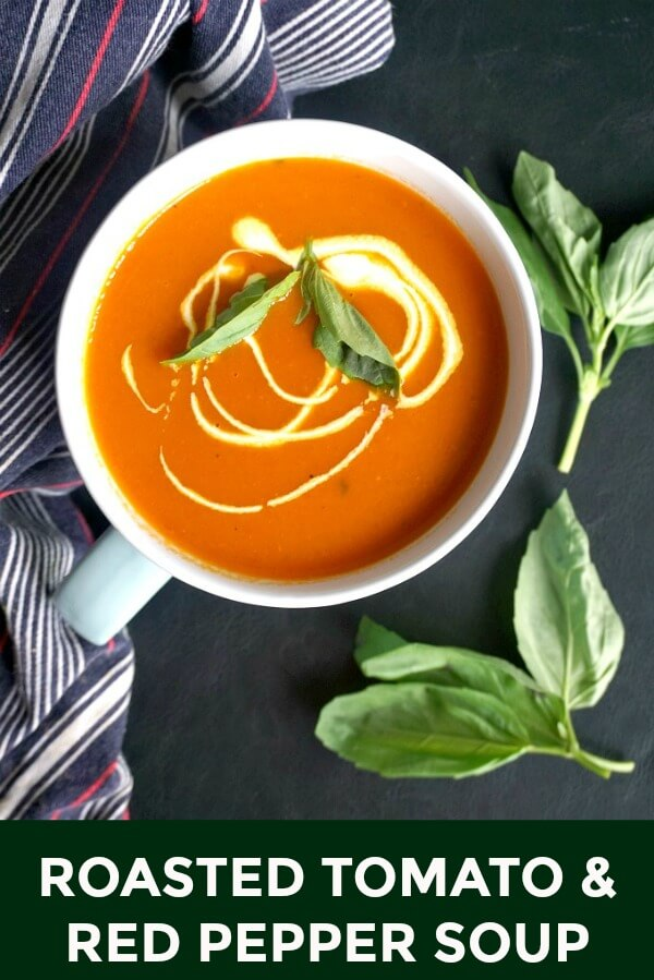 Light Roasted Tomato and Red Pepper Soup with basil, a delicious homemade recipe to comfort you no matter the season. It might be simple, but the flavours are fantastic. Healthy, easy to make, and better than any store-bought soup. A keto-friendly soup recipe that is super low in calories.