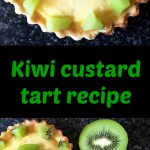 Kiwi custard tart recipe with a buttery pastry, rich vanilla custsrd and topped with delicious kiwis, a gorgeous dessert for any party.