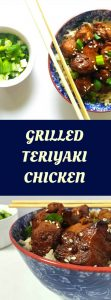 Grilled teriyaki chicken with a delicious teriyaki sauce, a super healthy and easy to make recipe. Serve it with rice or noodles for a proper Asian feast.