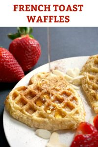 "French Toast Waffles, a romantic breakfast for brunch for Valentine's Day. Super easy to make, and ready in only 5 minutes, this little treat is a great way to say ""I love you""."
