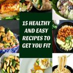 15 Healthy and Easy recipes to get you fit in the New Year. Low-carb, high protein, these recipes cater for all tastes. Vegetarian, vegan and meat option, all delicious and nutritious.