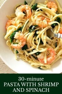 Pasta with Shrimp and Spinach, a quick dish that is ready in under 30 minutes, ideal for a midweek dinner when time is ever so precious. Flavourful, filling, and so garlicky.