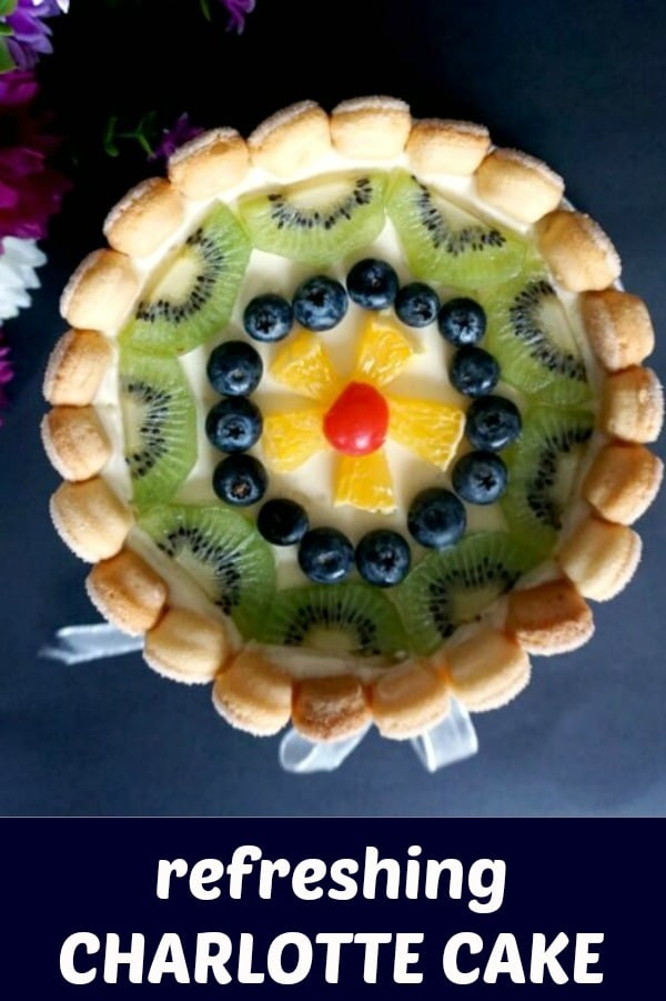 Charlotte Cake or the Romanian Diplomat Torte, a deliciously light no-bake dessert with ladyfingers, whipped cream, custard cream and fruit. A refreshing summer dessert.