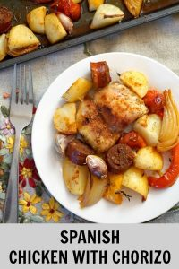 Sheet Pan Spanish Chicken with Chorizo - My Gorgeous Recipes