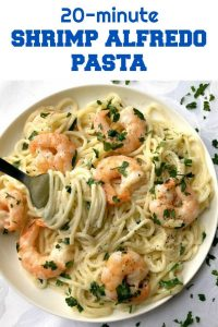 20-Minute Shrimp Alfredo Pasta, a delicious dinner recipe for the whole family. Creamy, garlicky, ridiculously easy to make, this dish is the perfect comfort food no matter the season. Also, a fabulous recipe if you are looking for a meal for two.