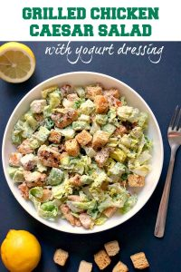 Grilled Chicken Caesar Salad with Yogurt Dressing, a healthier version of the classic caesar salad. Super quick and easy to make, this is a great recipe for a work lunch or light dinner.