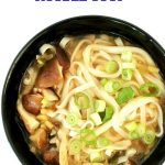 Japanese Udon Noodle Soup with miso and shiitake mushrooms, a simple recipe packed with amazing flavours. And you have your meal ready in less than 15 minutes; it can't get any better than that. A vegan-friendly recipe that is healthy and low in calorie. A healthy soup for when cold hits hard, this udon noodle soup is the best comfort food when you need a hot bowl of goodness. The broth is simple, but so delicious, and the vegetables bring so much flavour. #udonnoodlesoup, #miso, #japanesesoup