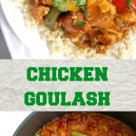 Easy Chicken Goulash, a delicious one-pot meal that is ready in 30 minutes. Packed with great flavours, this stew makes a great comfort food for the whole family.