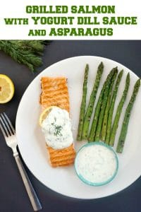 Grilled Salmon with Yogurt Dill Sauce and Asparagus - My