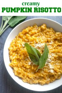 Creamy Pumpkin Risotto with a hint of sage, a delicious recipe that is ready in about 30 minutes. Made with canned pumpkin and cooked to perfection, this risotto reminds me why Fall is my favourite season.