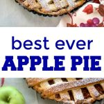 Easy Apple Pie Recipe made from scratch with fresh apples and a touch of cinnamon, the best apple pie recipe in the world. Nothing beats a homemade pie, and this dessert is ideal not only during Fall, but all year round too.