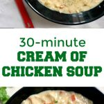 Homemade Cream of Chicken Soup, or comfort in a bowl of soup. Healthy, nutritious and delicious, ready in well under 30 minutes, this soup makes a lovely dinner anytime of the year.